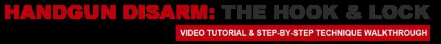 handgun-disarm-the-hook-and-lock-title-strip-1
